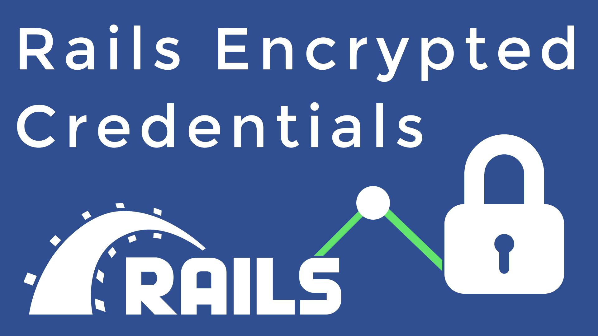 Rails encrypted credentials