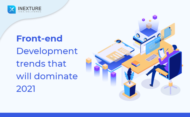 Feature thumb front end development trends that will dominate 2021